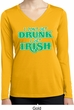 St Patricks Day I Don't Get Drunk Ladies Dry Wicking Long Sleeve