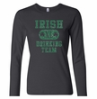 St Patricks Day Ladies Shirts Irish Drinking Team Long Sleeve Tee