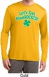 St Patricks Day Lets Get Shamrocked Dry Wicking Long Sleeve