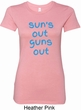 Suns Out Guns Out Ladies Longer Length Shirt