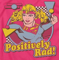 Supergirl Positively Rad Shirts