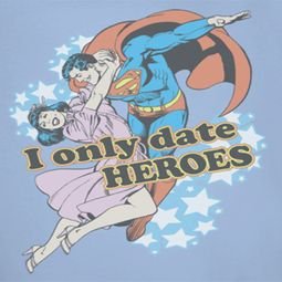 Superman Date Heroes Shirts