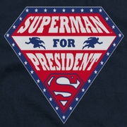 Superman For President Shirts