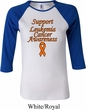 Support Leukemia Cancer Awareness Ladies Raglan Shirt