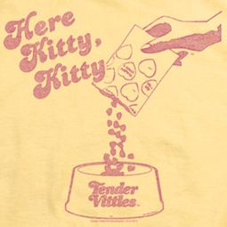 Tender Vittles Here Kitty Shirts