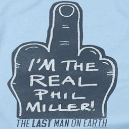 The Last Man On Earth Real Phil Shirts