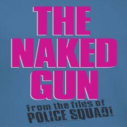 The Naked Gun Logo Shirts