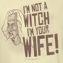 The Princess Bride Not A Witch Shirts