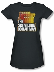 The Six Million Dollar Man Shirt Juniors Run Fast Charcoal Tee T-Shirt