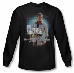 The Six Million Dollar Man Shirt Technology Long Sleeve Black T-Shirt