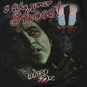 The Wizard Of Oz I like Your Shoes Shirts