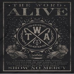 The Word Alive Show No Mercy Shirts