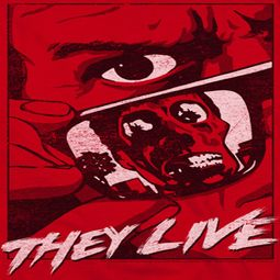 They Live Graphic Poster Shirts