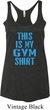 This Is My Gym Shirt Ladies Tri Blend Racerback Tank Top