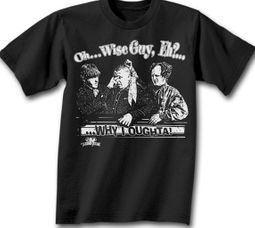 Three Stooges T-shirt Oh..Wise Guy, Eh? Adult Funny Black Tee Shirt