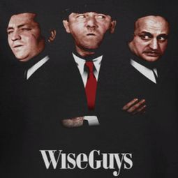 Three Stooges Wiseguys Shirts