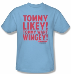 Tommy Boy Shirt Want Wingey Adult Light Blue Tee T-Shirt