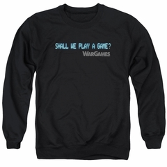 WarGames  Sweatshirt Shall We Play A Game? Adult Black Sweat Shirt