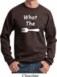 What the Fork WTF Sweatshirt