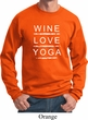 Wine Love Yoga Sweatshirt