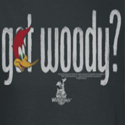 Woody Woodpecker Got Woody Shirts