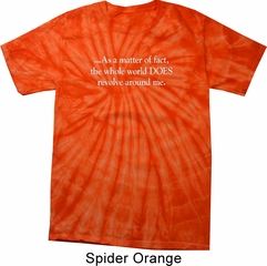 World Revolves Around Me Spider Tie Dye Shirt