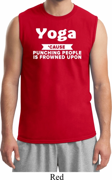 02ee730e Yoga Cause Punching People is Frowned Upon Mens Muscle Shirt - Yoga ...