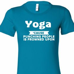 Yoga Funny Saying Ladies Yoga Shirts