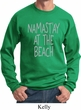 Yoga Namastay at the Beach Sweatshirt