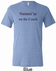 Yoga Namastay Home on the Couch Mens Tri Blend Crewneck Shirt