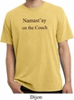 Yoga Namastay Home on the Couch Pigment Dyed Shirt