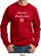Yoga Sweatshirt Heavily Meditated with OM Sweat Shirt