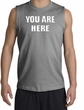 YOU ARE HERE Funny Novelty Adult Muscle Shirt Shooter - Sports Grey