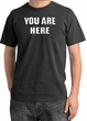 YOU ARE HERE Funny Novelty Adult Pigment Dyed T-Shirt - Dark Smoke