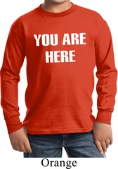 You Are Here Kids Long Sleeve Shirt