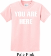 You Are Here Kids Shirt