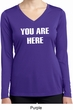 You Are Here Ladies Dry Wicking Long Sleeve Shirt