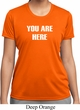 You Are Here Ladies Moisture Wicking Shirt