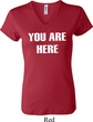 You Are Here Ladies V-neck Shirt