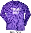 You Are Here Long Sleeve Tie Dye Shirt