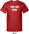 You Are Here Mens Tall Shirt