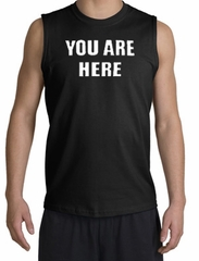 You Are Here T-shirt Funny Novelty Adult Muscle Shirt Shooter - Black