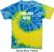 You Are Here Tie Dye Shirt