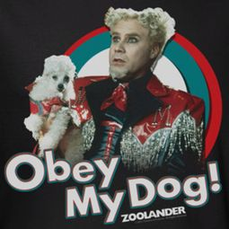 Zoolander Obey My Dog Shirts