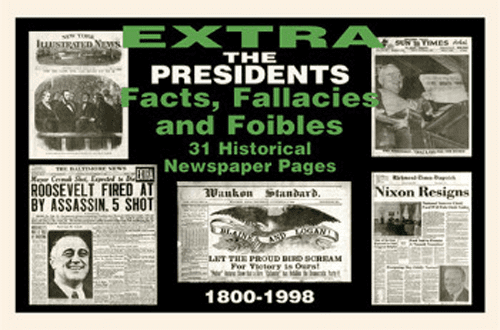 Us Presidents Newspaper Compilation Facts, Fallacies, & Foibles