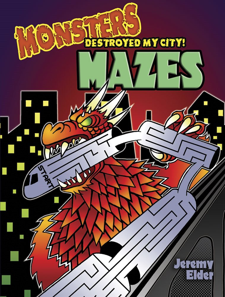 Kids Activity Book - Monsters Destroyed My City Mazes