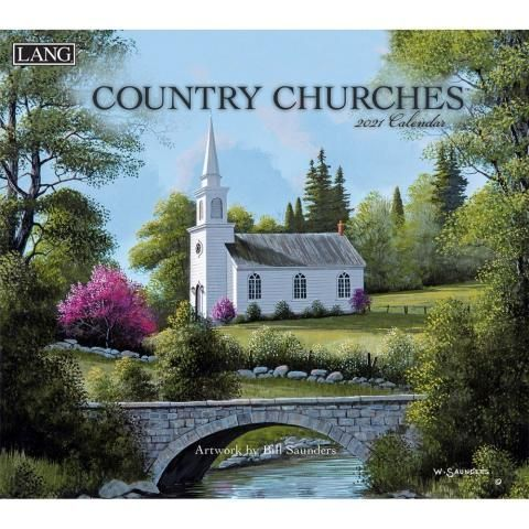 Lang Calendar - 2021 - Country Churches - Bill Saunders