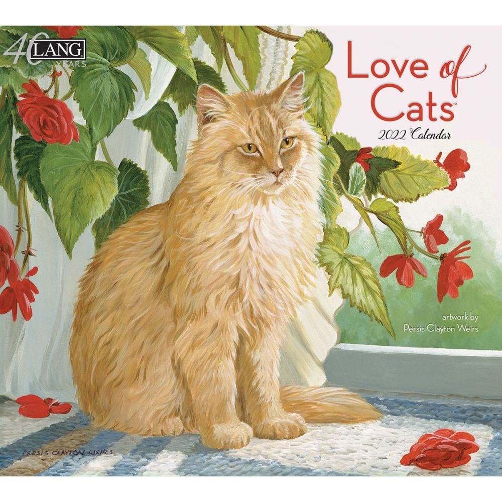 Lang Calendar - 2022 - Love of Cats - Persis Clayton Weirs