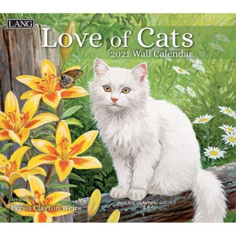 Lang Calendar - 2021 - Love of Cats - Persis Clayton Weirs