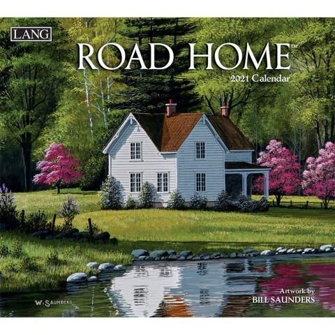 Lang Calendar - 2021 - Road Home - Bill Saunders